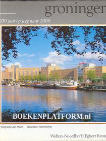 Groningen 950 jaar op weg naar 2000