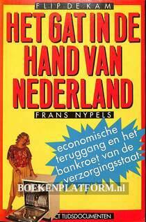 Het gat in de hand van Nederland