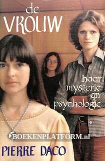 De vrouw: haar mysterie en psychologie