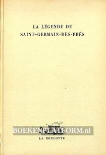 La legende de Saint-Germain-des-Pres