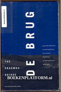 De brug The Erasmus Bridge