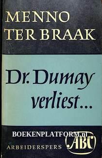 Dr. Dumay verliest...