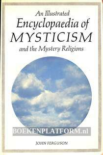 An Illustrated Encyclopaedia of Mysticism