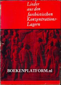 Lieder aus den faschistischen Konzentrations-lagern