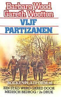 De vijf partizanen