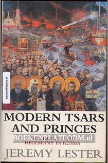 Modern Tsars and Princes