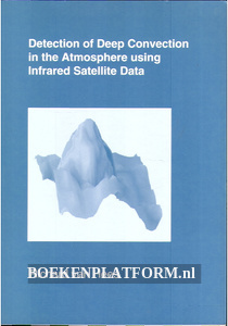 Detection of Deep Convection in the Atmoshere using infrared Satelilite Data