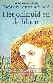 Het onkruid en de bloem