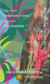 Gids voor de Botanische Tuinen op en rond Fort Hoofddijk