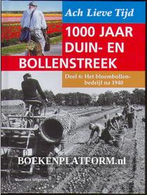1000 jaar Duin en Bollenstreek: Het bloembollenbedrijf na 1940