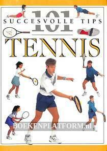 101 succesvolle tips Tennis