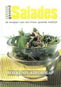 Salades, lekker gezond