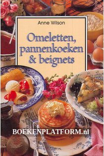 Omeletten, Pannenkoeken & Beignets