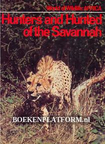 Hunters and Hunted of the Savannah