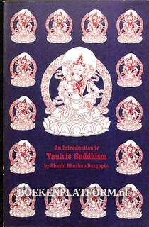 An Introduction to Tantric Buddhism