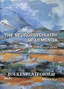 The Neuropsychiatry of Dementia
