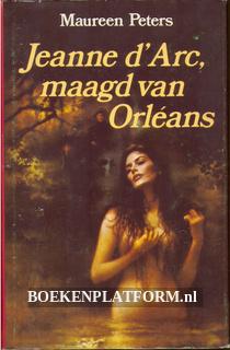 Jeanne d'Arc, maagd van Orleans