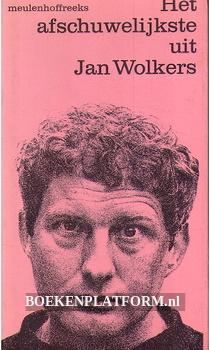 Het afschuwelijkste uit Jan Wolkers