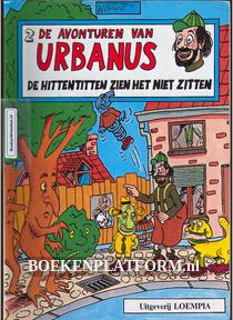 Urbanus, De Hittentitten zien het niet zitten