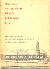 Van Gelderse bloem tot Franse lelie