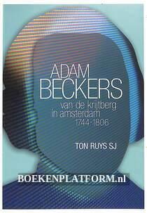 Adam Beckers van de Krijtberg in Amsterdam 1744-1806