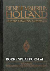 Die neue Malerei in Holland