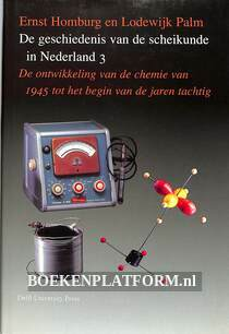 De geschiedenis van de scheikunde in Nederland 3