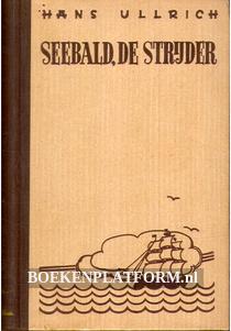 Seebald, de strijder