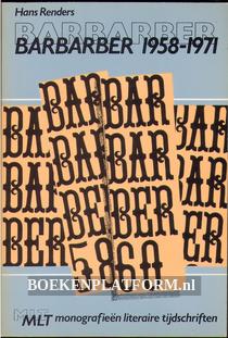 Barbarber 1958-1971