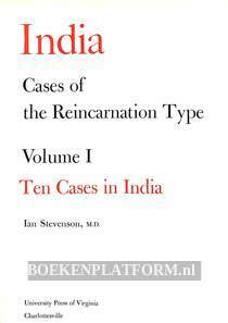Cases of the Reincarnation Type Vol.I