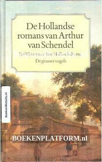 De Hollandse romans van Arthur van Schendel