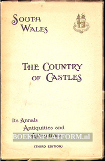 South Wales The Country of Castles