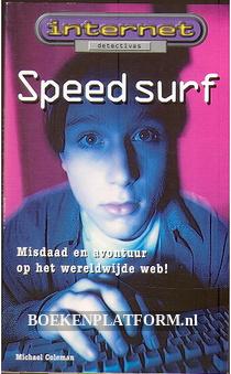 Speed surf