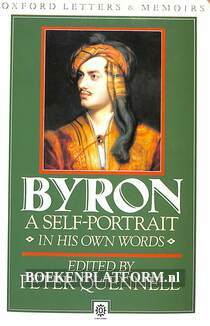 Byron a Self-Portrait in his Own Words