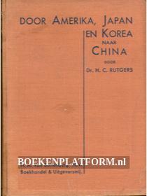 Door Amerika, Japan en Korea naar China