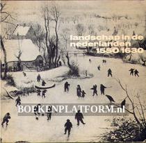 Landschap in de Nederlanden 1550 / 1630