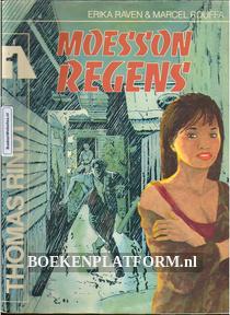 Thomas Rindt, Moesson regens