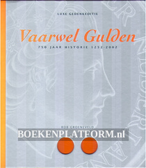 Vaarwel Gulden 750 jaar historie 1252-2002