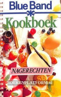 Blue Band Kookboek Nagerechten