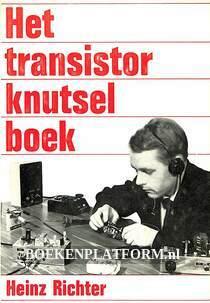 Het transistor knutselboek