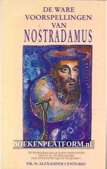De ware voorspellingen van Nostradamus