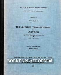 The Jupiter Temperament & Actors
