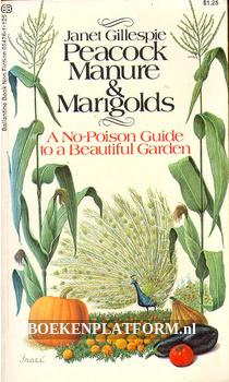Peacock Manure & Marigolds