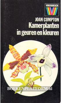 Kamerplanten in geuren en kleuren