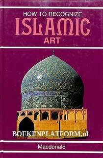 How to Recognize Islamic Art