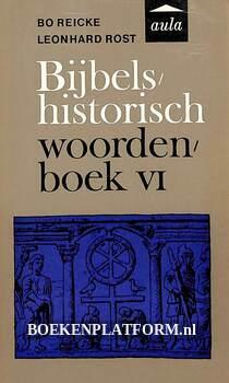 Bijbels historisch woordenboek VI