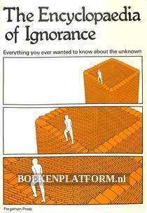 The Encyclopaedia of Ignorance