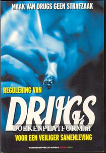 Regulering van drugs voor een veiliger samenleving