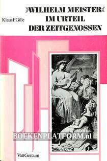 Wilhelm Meister im Urteil der Zeitgenossen