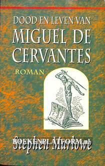 Dood en leven van Miguel de Cervantes